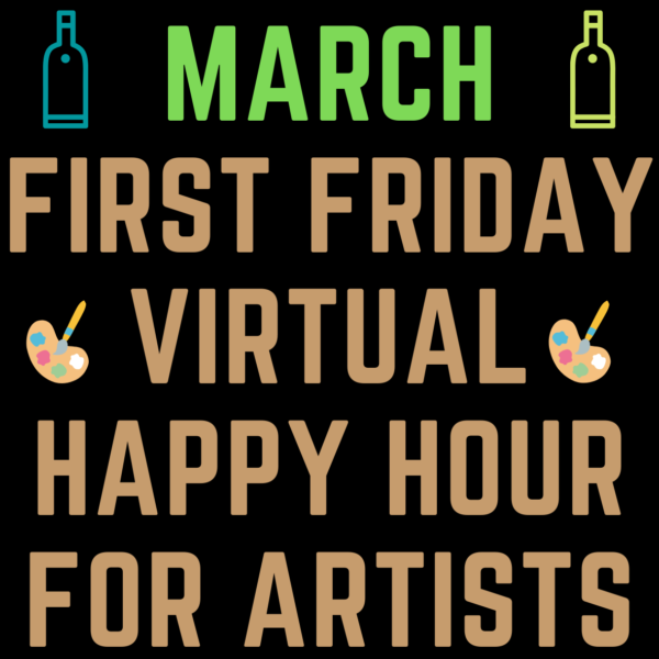 March First Fridays Virtual Happy Hour